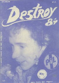 PiL - 'Why' - Destroy 84 French Fanzine Cover