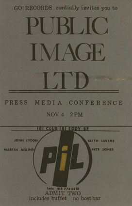PiL press conference invite, San Francisco 181 Club, November 4 1982; courtesy Bob Tulipan